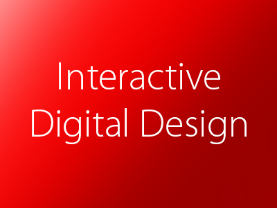 Interactive Digital Design, Web Site, Mobile, Pads, Banners and Wire Frames